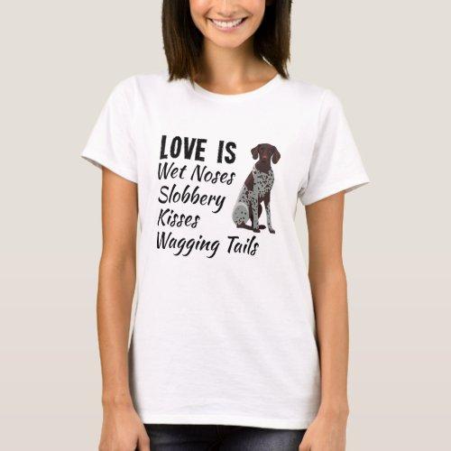German Shorthair Pointer Dog T_Shirt