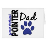 German Shorthaired Pointer Dad 2 Greeting Card