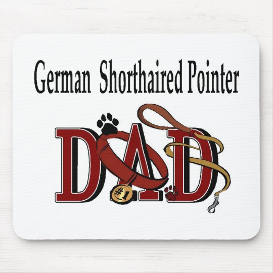 German Shorthaired Pointer Dad Gifts Mouse Pad