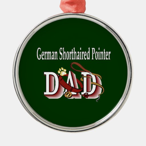 German Shorthaired Pointer Dad Round Metal Christmas Ornament