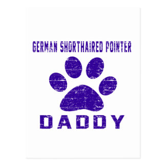 German Shorthaired Pointer Daddy Gifts Designs Post Card