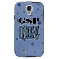 German Shorthaired Pointer DUDE Galaxy S4 Case