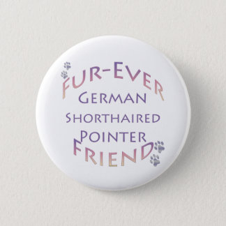 German Shorthaired Pointer Furever Button