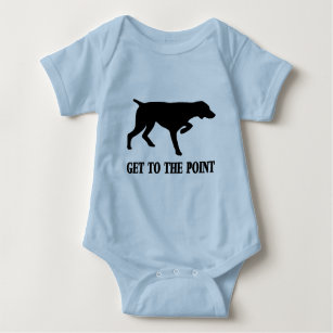 """German Shorthaired Pointer """"Get to the Point"""" Baby Bodysuit"""