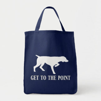 """German Shorthaired Pointer """"Get to the Point"""" Grocery Tote Bag"""