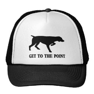 """German Shorthaired Pointer """"Get to the Point"""" Trucker Hat"""