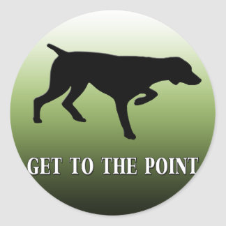 """German Shorthaired Pointer """"Get to the Point"""" Classic Round Sticker"""
