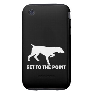 """German Shorthaired Pointer """"Get to the Point"""" Tough iPhone 3 Case"""
