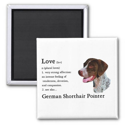 German Shorthaired Pointer Gifts Fridge Magnet
