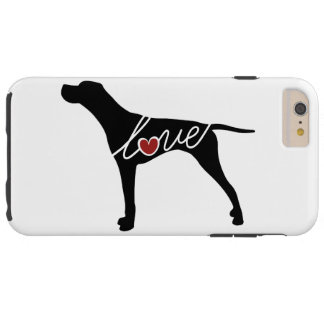 German Shorthaired Pointer Love Tough iPhone 6 Plus Case