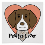 German Shorthaired Pointer Lover Poster