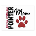German Shorthaired Pointer Mom 2 Postcard
