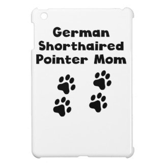 German Shorthaired Pointer Mom Case For The iPad Mini