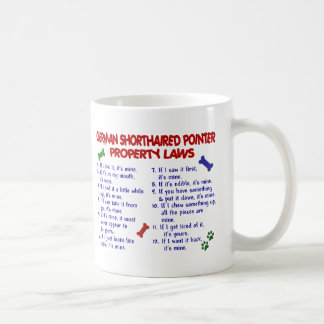 GERMAN SHORTHAIRED POINTER Property Laws 2 Coffee Mug
