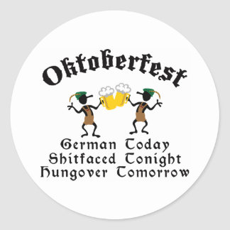 German Today Shirtfaced Tonight Classic Round Sticker