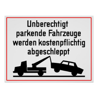 German Tow-Away Zone Sign Poster