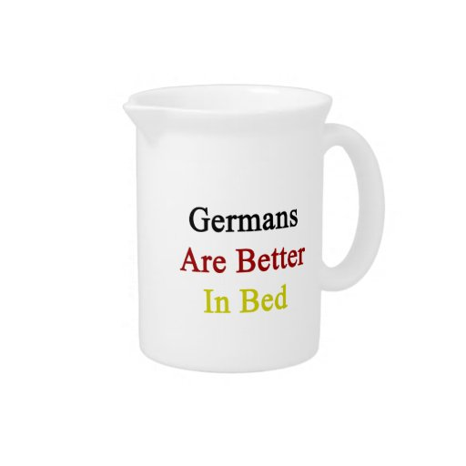 Germans Are Better In Bed Pitcher
