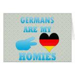 Germans are my Homies Greeting Cards