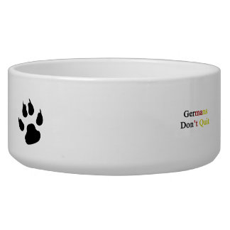 Germans Don't Quit Dog Water Bowls