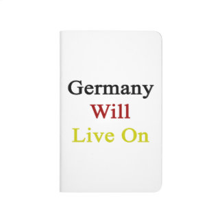 Germany Will Live On Journals