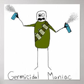 Germicidal Maniac Poster