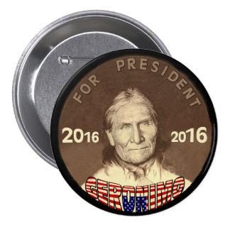 Geronimo for President 2016 Pinback Button