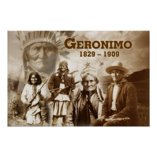 Geronimo of the Chiricahua Apache Poster