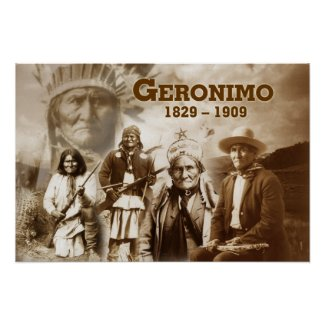 Geronimo of the Chiricahua Apache Poster