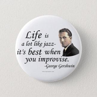 Gershwin on Life Pinback Button