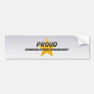 Gestión de comunicaciones orgullosa etiqueta de parachoque