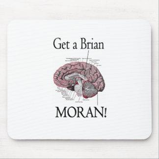 Get a Brian, Moran! Mouse Pad