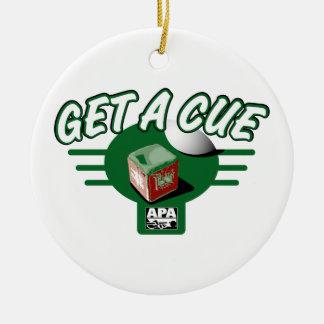 Get A Cue Ceramic Ornament