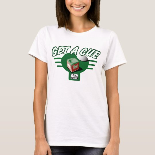 Get A Cue T-Shirt