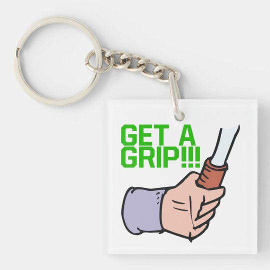 Get A Grip.png Keychain