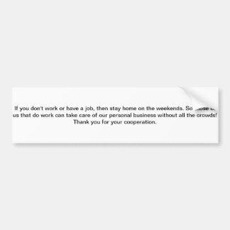 Get a job bumper sticker