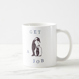 Get a Job - mug