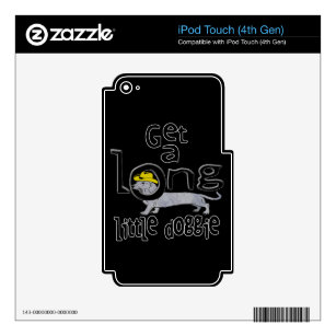 Get a Long Little Doggie Mini Dachshund Dog Skin For iPod Touch 4G