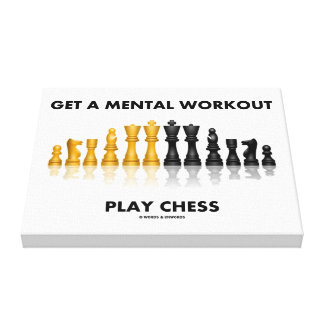 Get A Mental Workout Play Chess (Reflective Chess) Canvas Print