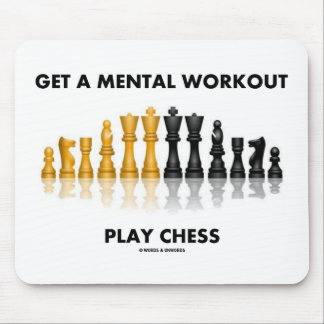 Get A Mental Workout Play Chess (Reflective Chess) Mouse Pad