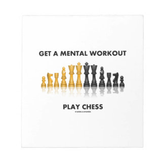 Get A Mental Workout Play Chess (Reflective Chess) Note Pad