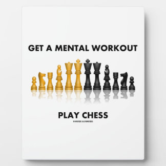 Get A Mental Workout Play Chess (Reflective Chess) Plaque