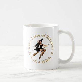 Get a Taste of Religion - Lick a Witch Coffee Mug