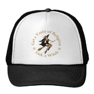 Get a Taste of Religion - Lick a Witch Trucker Hat