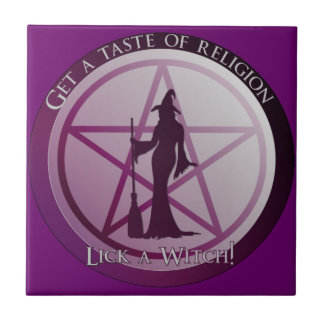 """Get a taste of religion, lick a Witch"" tile"