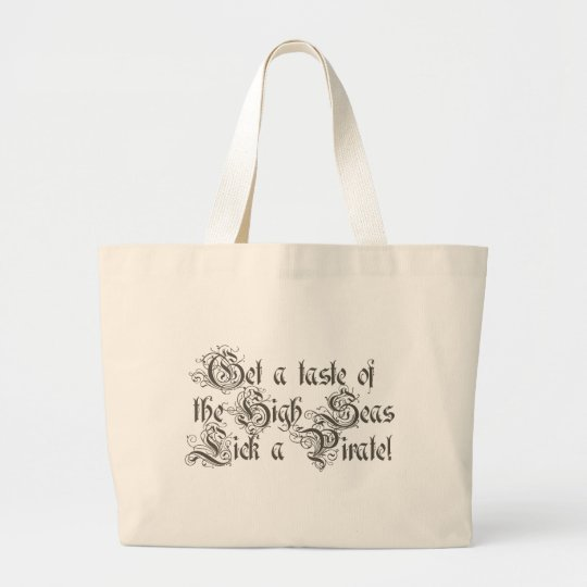 Get a Taste of the High Seas Large Tote Bag