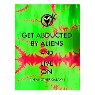 Get Abducted by Aliens and Live On Funny Postcard