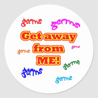 Get away from me germs! classic round sticker
