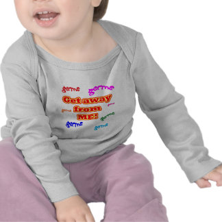 Get away from me germs! shirt