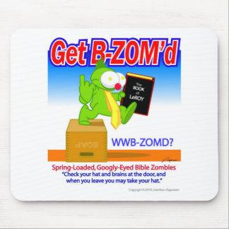 Get B-ZOM'd Original Mouse Pad