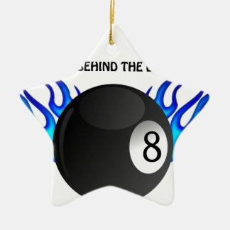 Get Behind the 8 BALL Ceramic Ornament